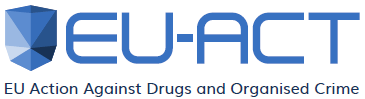 EU-ACT - EU Action against Drugs and Organised Crime